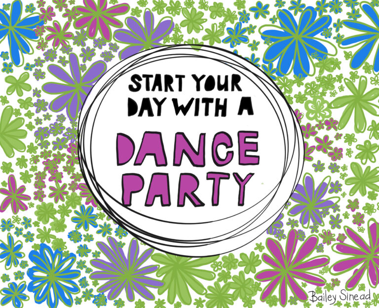 Start your day with a dance party lettering