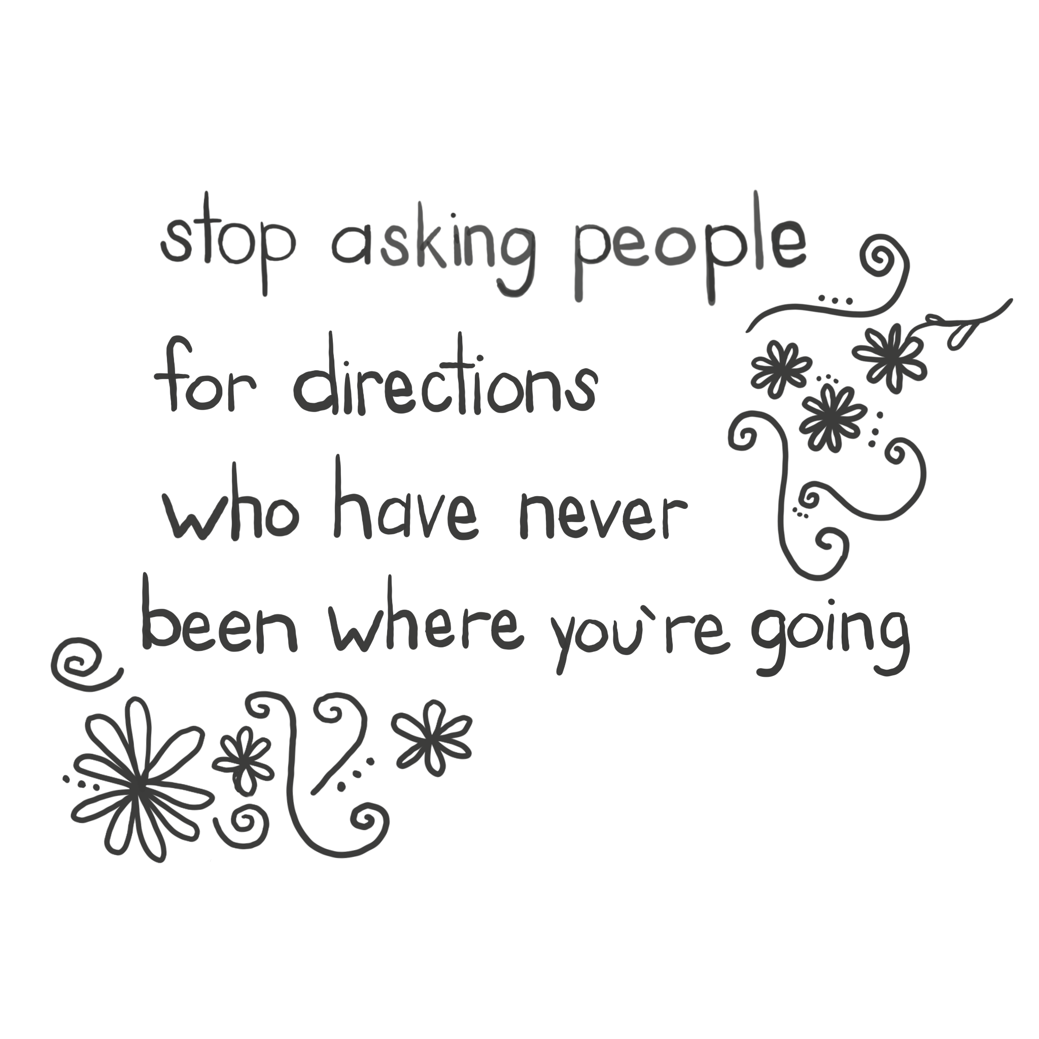 Stop_Asking_Directions 1